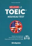 Thomas Alexander - Réussir le TOEIC - Nouveau test.