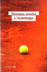 Thomas Andre - L'avantage.