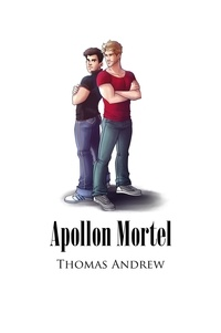 Thomas Andrew - Apollon Mortel.