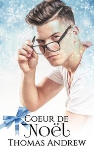 Thomas Andrew - Coeur de Noël.
