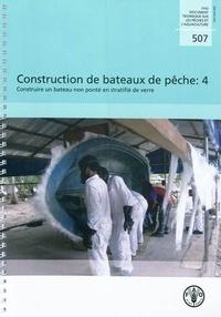 Openwetlab.it Construction de bateaux de pêche - Volume 4, Construire un bateau non ponté en stratifié de verre Image