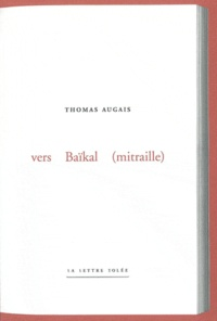 Thomas Augais - Vers Baïkal (mitraille).