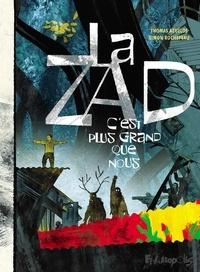 Thomas Azuélos et Simon Rochepeau - La ZAD c'est plus grand que nous.