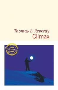 Thomas B. Reverdy - Climax.