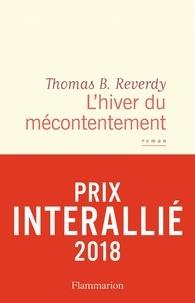 Thomas-B Reverdy - L'hiver du mécontentement.