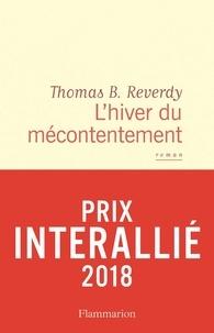 Thomas B. Reverdy - L'hiver du mécontentement.