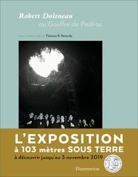 Thomas B. Reverdy et Robert Doisneau - Robert Doisneau au Gouffre de Padirac.