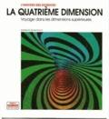 Thomas Banchoff - La quatrième dimension - Voyage dans les dimensions supérieures.