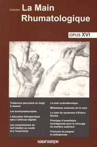 Thomas Bardin - La main rhumatologique - Tome 16.