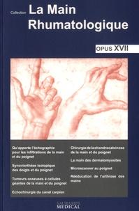 La main rhumatologique- Tome 17 - Thomas Bardin |
