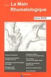 Thomas Bardin et Pascal Richette - La main rhumatologique - Tome 18.