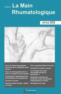 Thomas Bardin et Valérie Bousson - La main rhumatologique - Tome 19.