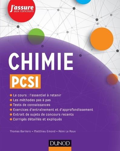 Thomas Barilero et Matthieu Emond - Chimie PCSI 1re année.