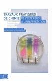 Thomas Barilero et Aurélie Deleuze - Travaux pratiques de chimie - De l'expérience à l'interprétation.