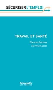 Thomas Barnay et Florence Jusot - Travail et santé.