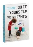 Thomas Bärnthaler - Do It Yourself pour les enfants.