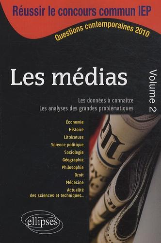 Thomas Baruchel et Michèle Bénabès-Moreaux - Les médias - Volume 2.