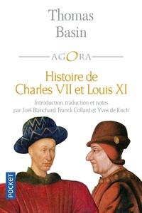 Thomas Basin - Histoire de Charles VII et de Louis XI.