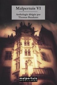 Thomas Bauduret - Malpertuis Tome 6 : .