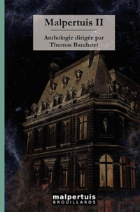 Thomas Bauduret - Malpertuis - Volume 2.