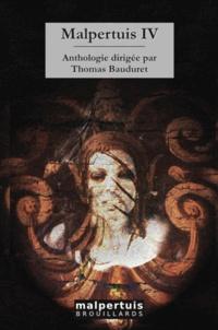Thomas Bauduret - Malpertuis - Volume 4.