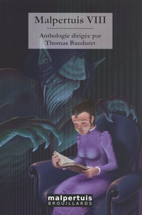 Thomas Bauduret - Malpertuis - Volume 8.