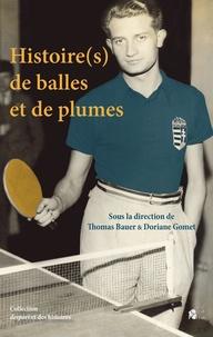 Thomas Bauer et Doriane Gomet - Histoire(s) de balles et de plumes.