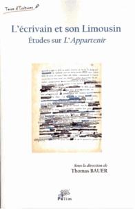 Thomas Bauer - L'écrivain et son Limousin - Etudes sur L'Appartenir.