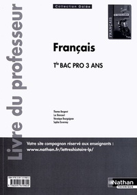 Thomas Bergeret et Luc Biencourt - Français Tle Bac pro 3 ans - Livre du professeur.