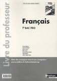 Thomas Bergeret et Véronique Bourgignon - Français Tle Bac Pro - Livre du professeur.