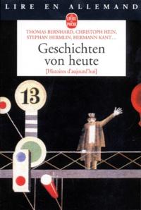 Thomas Bernhard et Christoph Hein - Geschichten von heute.