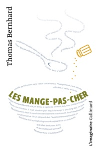 Thomas Bernhard - Les Mange-pas-cher.