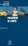 Thomas Berns et Jean-Claude Dupont - Philosophie de l'impôt.