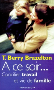 Thomas Berry Brazelton - .