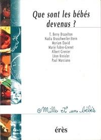 Thomas Berry Brazelton et  Collectif - Que sont les bébés devenus ?.