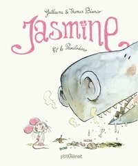 Thomas Bianco et Guillaume Bianco - Jasmine et le Proutodino.