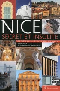 Thomas Bilanges - Nice secret et insolite - Les trésors cachés de la baie des Anges.