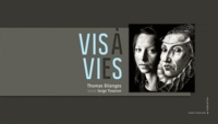 Thomas Bilanges - Vis à vies - Exposition au musée Carnavalet du 25 avril au 29 juillet 2012.