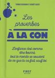 Thomas Bisignani et Benoît Isaert - Les proverbes à la con.