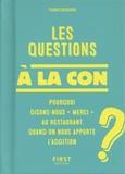 Thomas Bisignani - Les questions à la con.