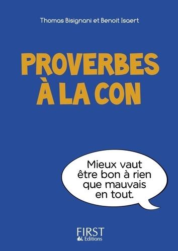 Proverbes à la con - Thomas Bisignani, Benoît Isaert - Format ePub - 9782754060134 - 1,99 €