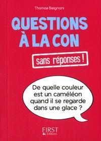 Thomas Bisignani - Questions à la con sans réponses !.