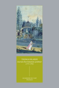 Thomas Blaikie - Journal d'un botaniste jardinier (1775-1792).