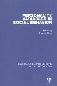 Thomas Blass - Personality Variables in Social Behavior.