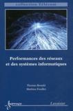 Thomas Bonald et Mathieu Feuillet - Performances des réseaux et des systèmes informatiques.