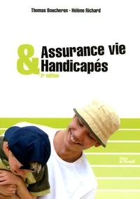 Thomas Boucheron et Hélène Richard - Assurance vie et handicapés.