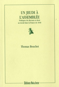 Deedr.fr Un jeudi à l'Assemblée - Politiques du discours et droit au travail dans la France de 1848 Image