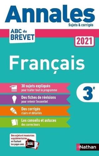 Français 3e. Sujets & corrigés  Edition 2021