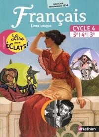 Français Cycle 4, 5e, 4e, 3e, Lire aux éclats! - Livre unique.pdf