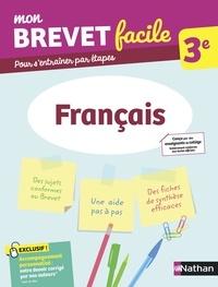 Thomas Bouhours et Gaëlle Touchet - MON BREVET FACI  : Mon Brevet facile - Français 3e.